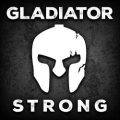Gladiator STRONG